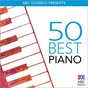 Compilation 50 best - piano avec W.A. Mozart / Ludwig van Beethoven / Gerard Willems / Jean-Sébastien Bach / Ian Munro...