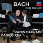 Album Bach is in the air de Ramin Bahrami / Danilo Rea