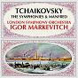 Album Tchaikovsky: the symphonies & manfred de Igor Markévitch / The London Symphony Orchestra
