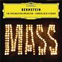 "Album Bernstein: mass / i. devotions before mass, 2. hymn and psalm: ""a simple song"" (live) de The Philadelphia Orchestra / Yannick Nezet Seguin / Kevin Vortmann"