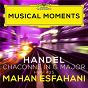 Album Handel: Chaconne in G Major for Harpsichord, HWV 435 (Musical Moments) de Mahan Esfahani / Georg Friedrich Haendel