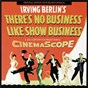 Album There's no business like show business (original motion picture soundtrack) de Irving Berlin