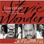 Compilation Conception - an interpretation of stevie wonder's songs avec John Mellencamp / Eric Clapton / Glenn Lewis / Joe / Stephen Marley...