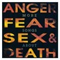 Compilation More songs about anger, fear, sex & death avec L7 / Bad Religion / Nofx / Pennywise / Coffin Break...