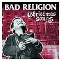 Album Christmas songs de Bad Religion