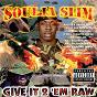 Album Give it 2 'em raw de Soulja Slim