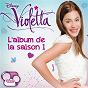 Compilation Violetta - l'album de la saison 1 avec Cynthia / Martina Stoessel / Lodovica Comello / Candelaria Molfese / Facundo Gambandé...