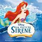 Compilation La petite sirène (bande originale française du film) avec Claire Guyot / Alan Menken / Henri Salvador / Micheline Dax