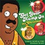 "Album Get your hump on this christmas (from ""the cleveland show"") de Earth, Wind & Fire"