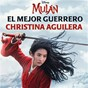"Album El Mejor Guerrero (De ""Mulán"") de Christina Aguilera"
