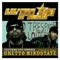Album Ghetto Mindstate de Lil' Flip