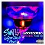 Album Swalla (feat. nicki minaj & ty dolla $ign) de Jason Derulo
