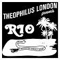 Album Rio (feat. menahan street band) de Theophilus London