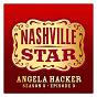 Album I can't make you love me (nashville star season 5 - episode 3) de Angela Hacker