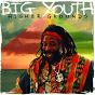 Album Higher grounds de Big Youth