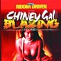 Album Riddim driven: chiney gal and blazing de Riddim Driven