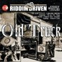 Album Riddim driven: old truck de Riddim Driven