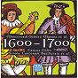 Compilation Century Classics IV: 1600-1700 avec Musica Fiata / Claudio Monteverdi / Heinrich Schütz / Giacomo Carissimi / Marin Marais...