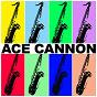 Album Ace cannon de Ace Cannon