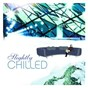 Compilation Slightly chilled avec Ivy / The Perishers / Sarah Mc Lachlan / Delerium / The Hermit...