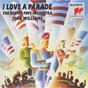 Album I love a parade de Boston Pops Orchestra, John Williams
