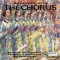 Compilation Greatest hits of the chorus avec The Vocal Majority / Robert Decormier / Eugène Ormandy / Luis Cobos / Richard P Condie...