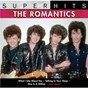 Album Super hits de The Romantics
