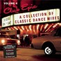 Compilation Club epic - a collection of classic dance mixes: volume 4 avec Lil Louis / Shannon / Gloria Estefan & the Miami Sound Machine / Wild Cherry / Brick...