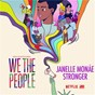 "Album Stronger (from the Netflix Series ""We The People"") de Janelle Monáe"