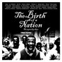 Compilation The birth of a nation: the inspired by album avec Priscilla Renea / Vic Mensa / Meek Mill / Pusha T / 2 Chainz...