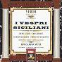 Album Verdi: i vespri siciliani de Ferruccio Furlanetto / Riccardo Muti / Cheryl Studer / Mario Chingari / Ferrero Poggi...