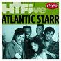 Album Rhino hi-five: atlantic starr de Atlantic Starr