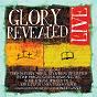 Compilation Glory revealed live avec Candi Pearson Shelton / Mac Powell / Shane & Shane / Brian Littrell / Trevor Morgan...