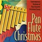 Album Pan flute christmas (contempory versions of your favorite christmas songs) de Gheorghe Zamfir