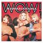Album Wow! (platinum re-issue) de Bananarama
