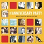 Compilation The anniversary party avec Henry Mancini / Marlène Dietrich / The Bob Florence Trio / Michael Penn / Lulù...