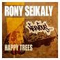 Album Happy trees de Rony Seikaly