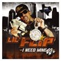 Album I need mine de Lil' Flip