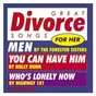 Compilation Various artists/ great divorce songs for her avec Holly Dunn / Dawn Sears / Highway 101 / Alan Schulman / Robert Byrne...