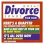 Compilation Great divorce songs for him/various artists avec Randy Travis / John Anderson / Travis Tritt / Eddie Rabbitt / Hank Williams...