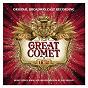 Compilation Natasha, pierre & the great comet of 1812 (original broadway cast recording) avec Josh Groban / Original Broadway Company of Natasha, Pierre & the Great Comet of 1812 / Grace Mclean / Denée Benton / Brittain Ashford...