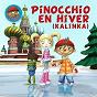 Album Pinocchio en hiver (kalinka) de Pinocchio