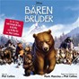 Compilation Brother Bear Original Soundtrack (German Version) avec Peter Risavy / Phil Collins / Gracia / Bulgarian Women's Choir / Marc Schmolling...
