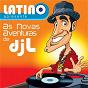Album Latino apresenta: as novas aventuras do DJ L de Latino