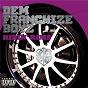 Album Ridin' rims de Dem Franchize Boyz