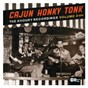 Compilation Cajun honky tonk: the khoury recordings vol. 2 avec Lawrence Walker / Blackie / Cleveland Crochet / Nathan Abshire / Sandy Austin...