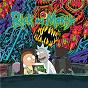 Compilation The rick and morty soundtrack avec Belly / Rick & Morty & Ryan Elder / Rick & Morty, Dan Harmon, Justin Roiland, & Ryan Elder / Rick & Morty, Dan Harmon, & Ryan Elder / Mazzy Star...