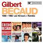 Album 1980 - 1985 : Les 45 tours + Raretés de Gilbert Bécaud