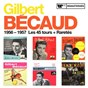 Album 1956 - 1957 : Les 45 tours + Raretés de Gilbert Bécaud
