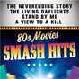 Compilation Smash Hits 80s Movies avec Ray Charles / Duran Duran / The Doobie Brothers / Tina Turner / Limahl...